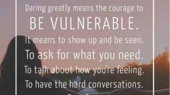 Whole Hearted Living: The Power of Vulnerability